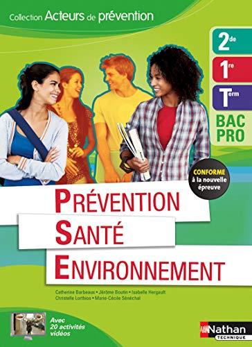 Prévention, santé, environnement, 2de, 1e, Tle Bac pro: Catherine Barbeaux; ...