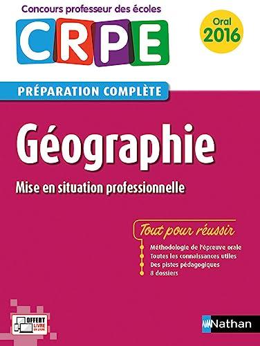 Géographie - Préparation à l'épreuve orale: de Nadai, Anne,