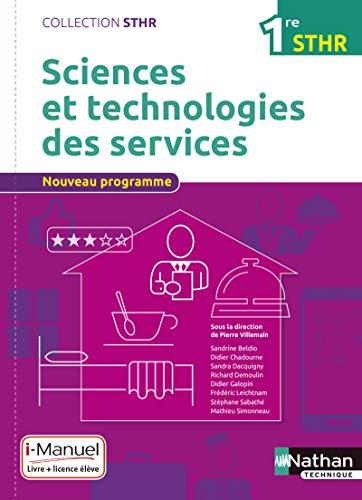 Sciences et technologies des services 1re STHR: Sandrine Beldio; Stéphane