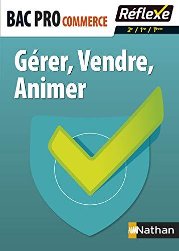 9782091640952: Gérer - vendre - animer - Bac Pro Commerce