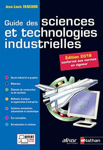 9782091647142: Guide des sciences et technologies industrielles