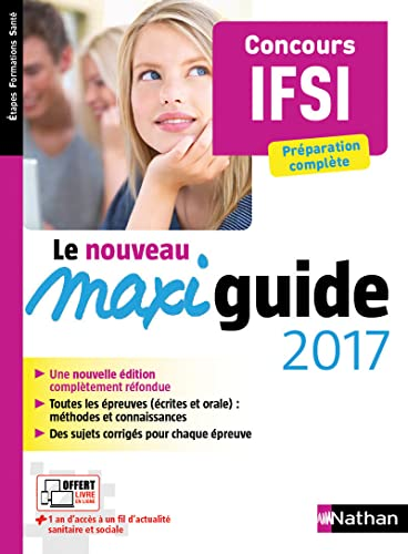 9782091647425: Le maxi guide 2017 concours ifsi etapes formations sante 2016 (Etapes Formations Santé)