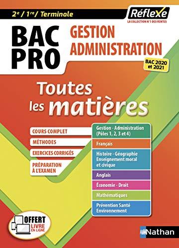 9782091649184: BAC PRO Gestion Administration (2ème/1ère/Terminale) Toutes les matières - Bac 2020 et 2021 - Tome 12