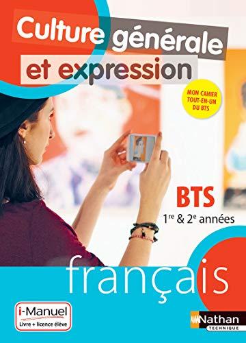 9782091650944: Culture Générale et Expression - Français - BTS 1re et 2e années - Édition 2018