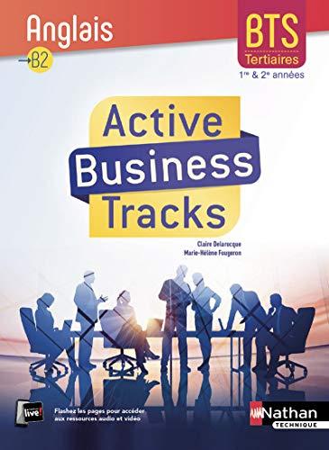 9782091650968: Active Business Tracks - Anglais - BTS 1re et 2e années B2