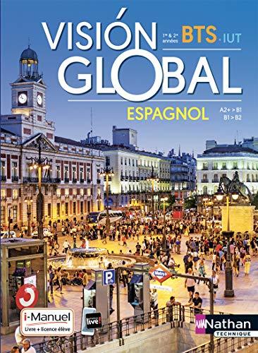 9782091653914: Visión global – Espagnol BTS – IUT 1re et 2e années A2+ > B2