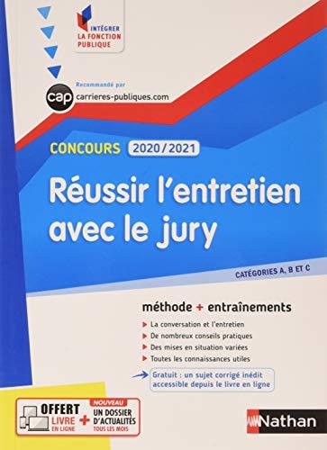 9782091670171: Réussir l'entretien avec le jury - Concours 2020-2021 - N° 32 Cat. A/B/C - (IFP) 2020