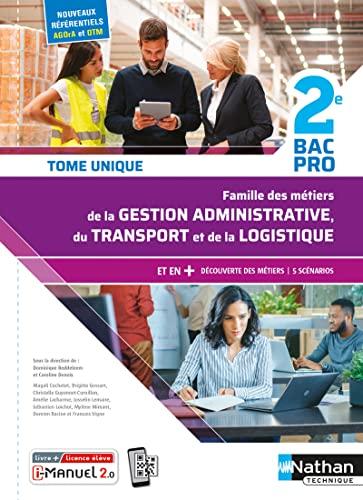9782091670355: Métiers de la Gestion Administrative, du Transport, de la Logistique - Tome unique - 2de Bac Pro AGOrA-OTM-L - Nouveaux référentiels