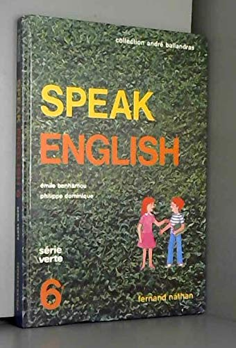 9782091705408: Speak english, 6e, série verte, élève