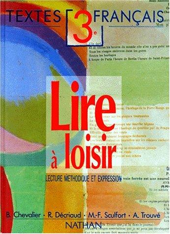 9782091710556 Lire A Loisir 3eme Lecture Methodique Et