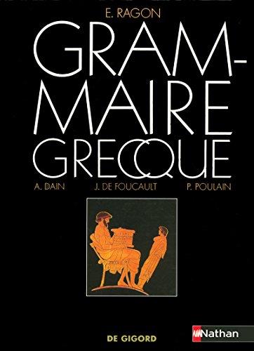 Grammaire grecque: E Ragon; Alphonse