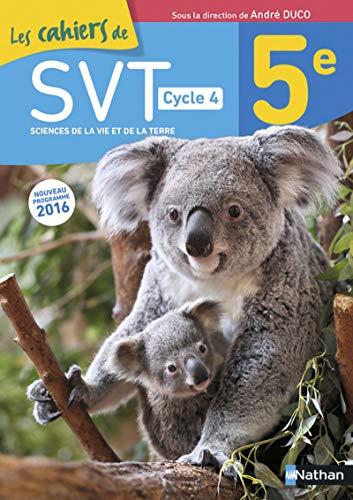 9782091712550: SVT 5e Cycle 4 Les Cahiers de SVT