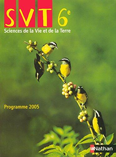 9782091712604: Sciences De La Vie Et De La Terre: Programme 2005 (French Edition)