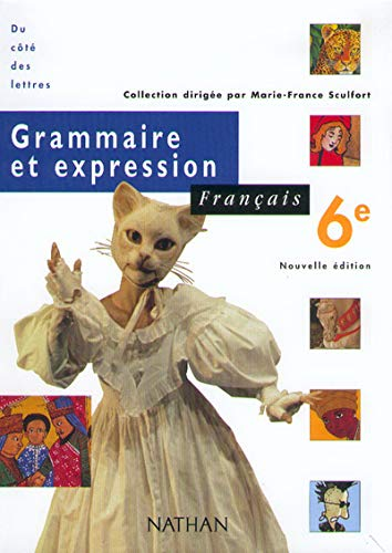 9782091714417: Français, 6e, grammaire et expression, élève, édition 2000