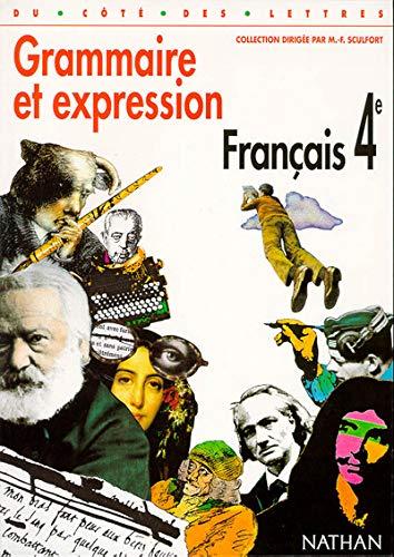 Français quatriàme grammaire et expression nouveau: De Cazanove, CÃ