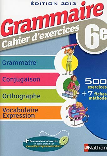 9782091715735: Grammaire, cahier d'exercices 6e