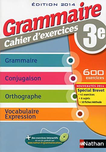 9782091715773: Grammaire 3e : Cahier d'exercices