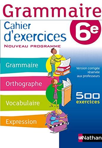 9782091715902: Grammaire 6e : Cahier d'exercices
