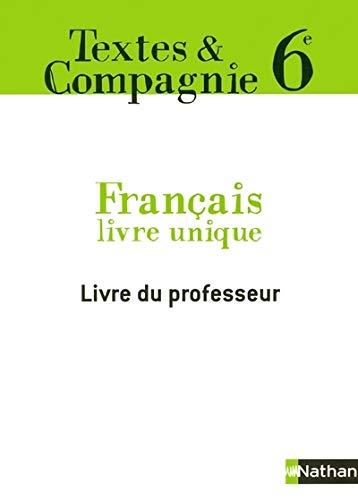 9782091716107: Textes & Compagnie Français 6e : Livre du professeur