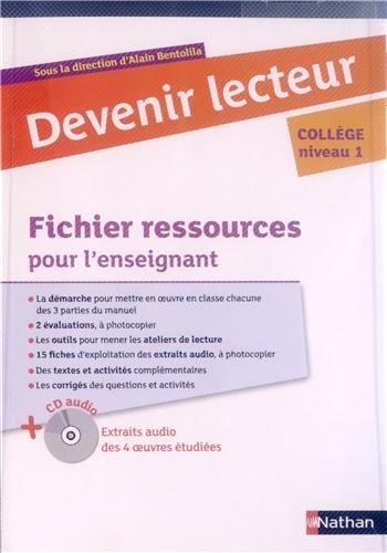 Devenir lecteur : Fichier ressources pour l'enseignant (1CD audio): Bentolila, Alain; Lahaye, ...