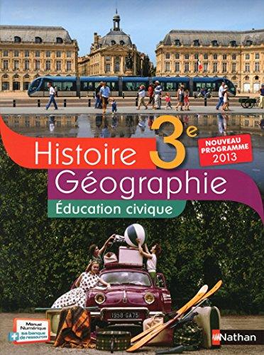 9782091717562: Histoire Géographie Education civique 3e : Livre de l'élève