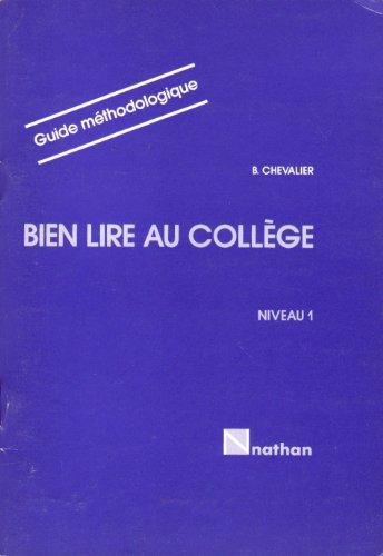 9782091718521: BIEN LIRE AU COLLEGE 6EME/5EME NIVEAU 1. Livre du Professeur