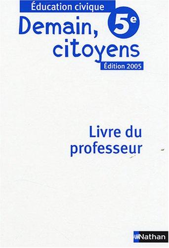 9782091718583: Demain citoyens 5e : Livre du professeur