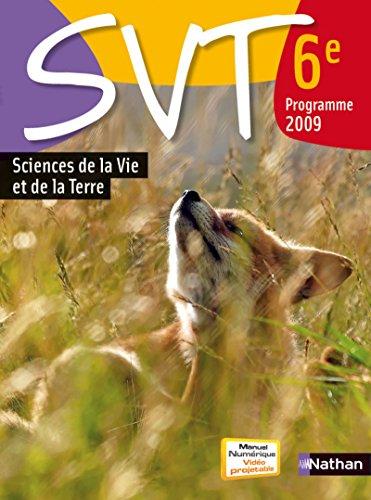 9782091718804: SVT Sciences de la Vie et de la Terre 6e : Programme 2009