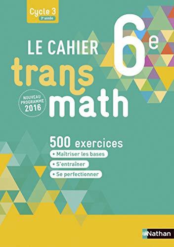9782091719221: Le Cahier Transmath 6e