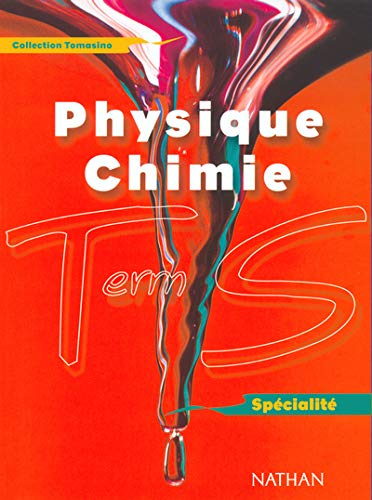 9782091720692: Physique chimie term s spec 2002 (French Edition)