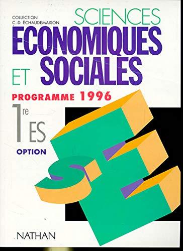 9782091720890: SCIENCES ECONOMIQUES ET SOCIALES 1ERE ES OPTION SCIENCE POLITIQUE. Programme 1996