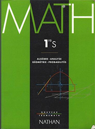 9782091721828: Transmath, 1re S. Edition 95