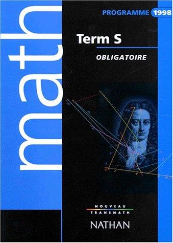 9782091721873: MATHEMATIQUES TERMINALE S. : Enseignement obligatoire, programme 1998