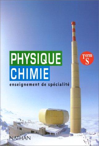 9782091722054: Physique-chimie, terminale S. Enseignement de spécialité