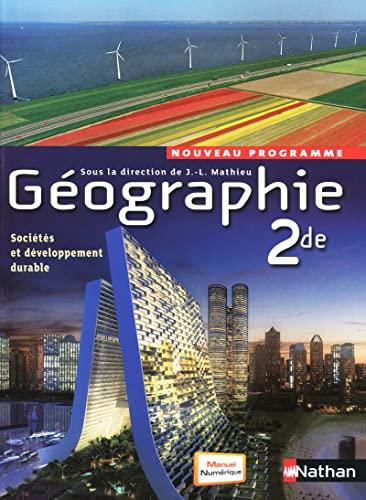 9782091722467: Géographie 2de Programme 2010 (JL Mathieu)