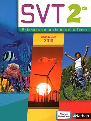 9782091722856: SCIENCES VIE TERRE 2DE 2010 GF (SVT JUBAULT-BREGLER)
