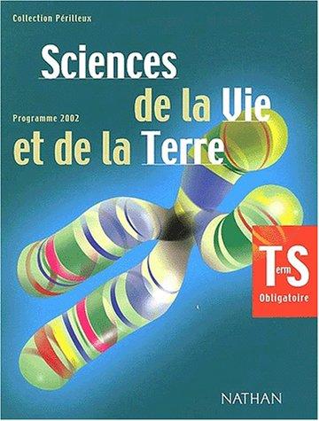 9782091723464: Sciences de la Vie et de la Terre Terminale S Obligatoire. : Programme 2002