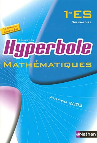 9782091724706: Math�matiques 1e ES obligatoire : Programme 2001