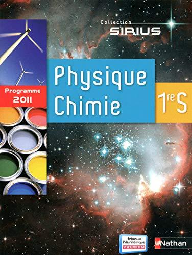 9782091725116: Physique Chimie 1e S : Programme 2011