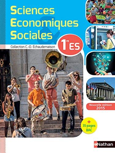 sciences économiques et sociales ; 1ère ES (édition 2015): Collectif