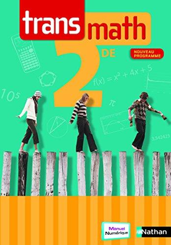 Transmath 2de - Jean-Michel Barros, Patrick Bénizeau, Karine Liorit, Jean Morin, Jean Morin, David Nivaud, Vincent Ricoment et Raymond Barra