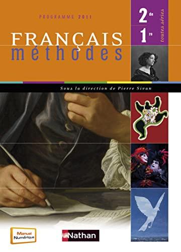 9782091726625: Fran�ais m�thodes 2de/1re toutes s�ries : Programme 2011 - grand format