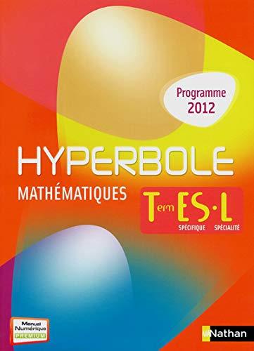 9782091726755: Mathématiques Tle ES/L : Programme 2012