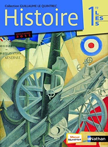 Histoire. 1re, L, ES, G. Le quintrec.: J. Chapoutot; J.