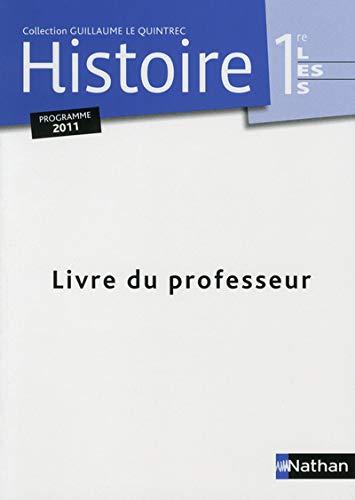 9782091727882: Histoire 1e L ES S : Livre du professeur, programme 2011