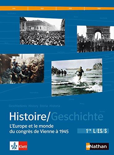 9782091727950: manuel d'histoire franco-allemand ; 1ère L, ES, S ; manuel de l'élève