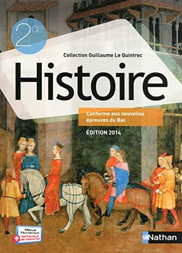 9782091728063: Histoire. 2DE, G. Le quintrec. Per le Scuole superiori (Guillaume Le Quintrec)