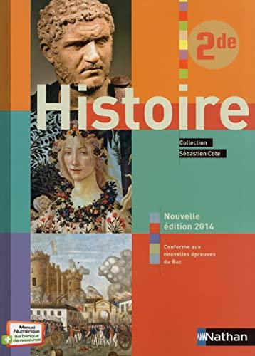 9782091728254: Histoire 2nde : Livre de l'élève (Sébastien Cote)