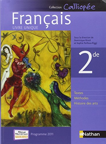 Français 2de - Programme 2011 (French Edition)