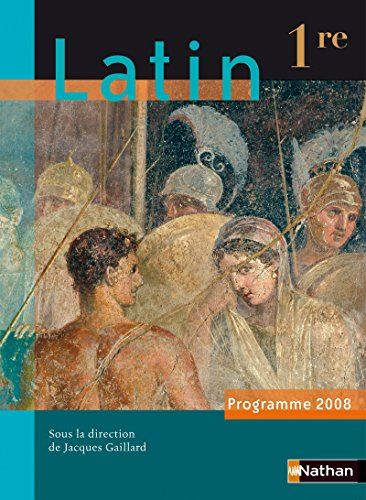 Latin 1e (French Edition): Dominique Leseul-Picard